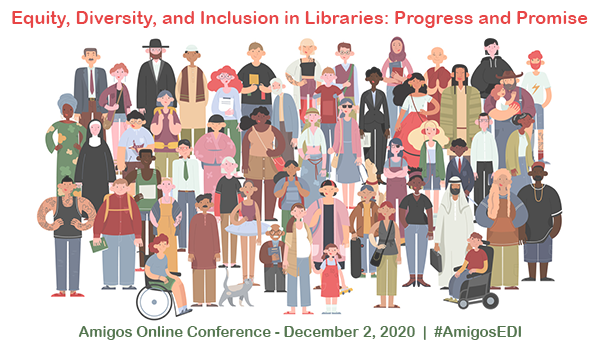 Equity, Diversity, and Inclusion in Libraries: Progress and Promise conference logo